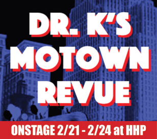 DR. K'S MOTOWN REVUE in Hunterdon Hills Playhouse