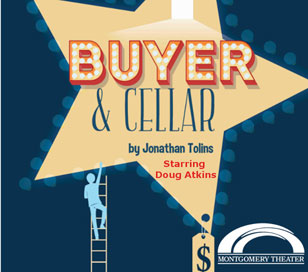 BUYER AND CELLAR in Montgomery Theater