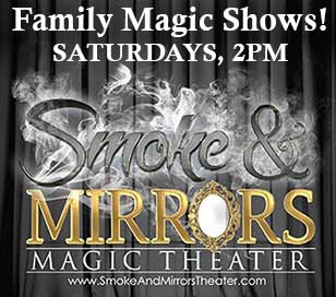 FAMILY MAGIC SHOW in Smoke & Mirrors Magic Theater