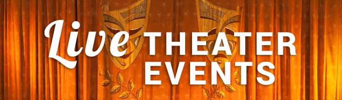 Theater is alive in our area; live theatre listings are included in all varieties, from amateur to professional